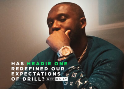 GRM Exclusive: Has Headie One Redefined our expectations of Drill?