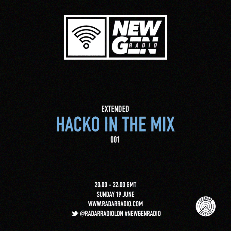 Hacko drops a sick 1 hour New Gen mix