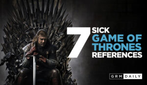 7 Sick 'Game of Thrones' Rap References