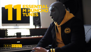 GRM Exclusive: 11 Essential M Huncho Tunes