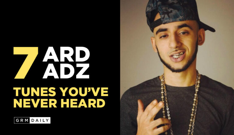 GRM Exclusive: 7 Ard Adz Tunes you've never heard