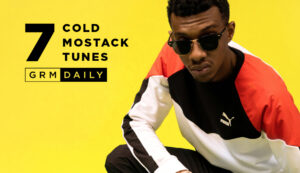 GRM Exclusive: 7 Cold Mostack Tunes