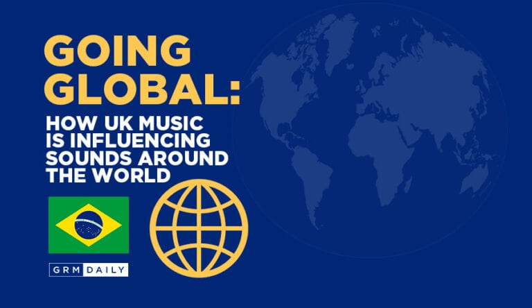 GRM Exclusive: How UK Music is influencing Sounds the World Over