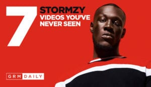 GRM Exclusive: 7 Stormzy videos you've never seen