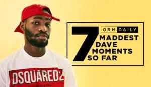 7 Maddest Dave Moments So Far
