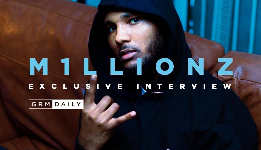 M1llionz interview