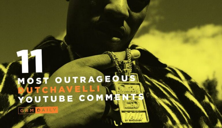 GRM Exclusive: 11 Of The Most Outrageous Dutchavelli Youtube Comments