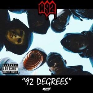 A92 unite for '92 Degrees' mixtape
