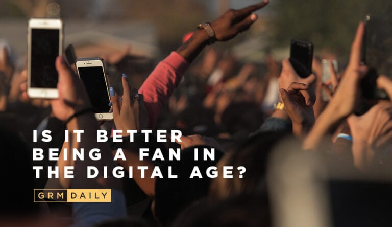 GRM Exclusive: Is it better being a music fan in the digital age?