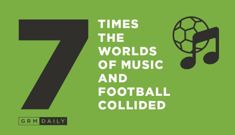 GRM Exclusive: 7 Times The worlds of Football and Music collided