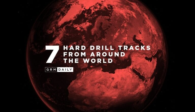 GRM Exclusive: 7 Hard Drill tracks from around the World