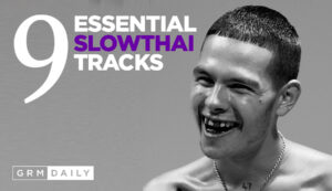 GRM Exclusive: 9 Essential slowthai Tracks