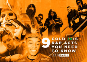 GRM Exclusive: 9 Cold Irish Rap Acts You Need To Know