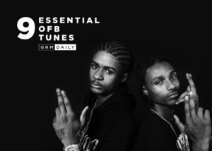 GRM Exclusive: 9 Essential OFB tunes