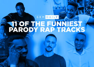 GRM Exclusive: 11 of the funniest parody rap tracks