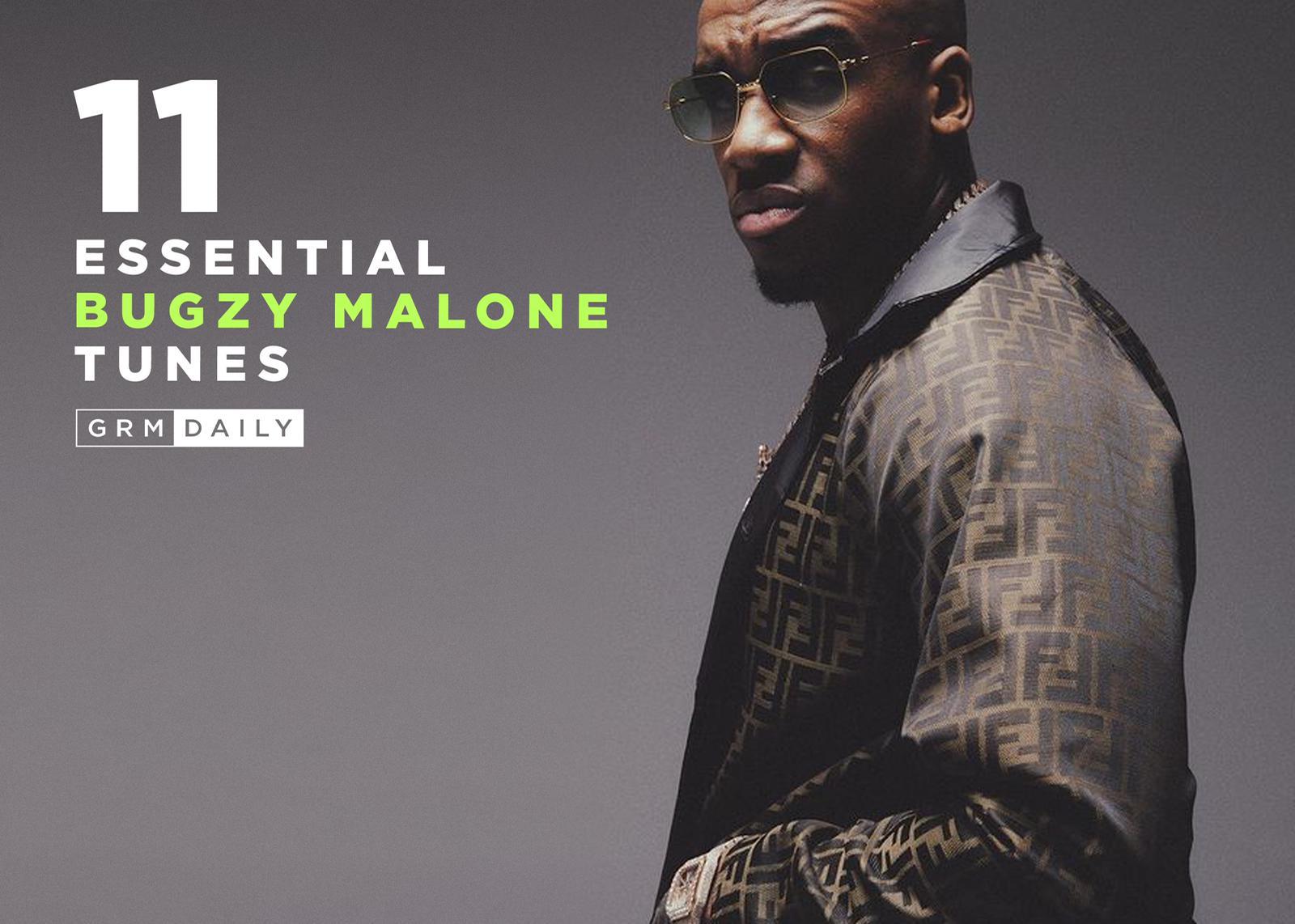 Bugzy Malone Essentials