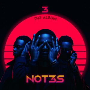 Not3s Announces '3 Th3 Album' With AJ Tracey, Tiwa Savage & More