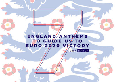 GRM Exclusive: 7 England Anthems To Guide Us To Euro 2020 Victory