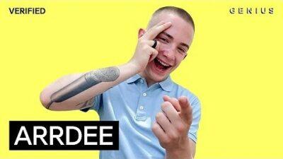 ArrDee Breaks Down The Lyrics On