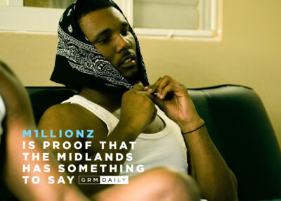 GRM Exclusive: M1llionz Is Further Proof That the Midlands Has Something to Say
